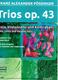 Trios Op 43