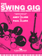 The Swing Gig - Series For Young Jazz Rock Combos