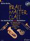 Brass Masterclass - Die Methode Fuer Alle Blechblaeser