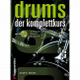 Drums - der Komplettkurs