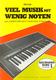 Viel Musik Mit Wenig Noten - Lernstufe 1