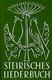 Steirisches Liederbuch