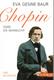 Chopin Oder Die Sehnsucht - Eine Biographie