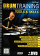 Drum Training Tools + Skills