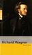 Richard Wagner Monographie