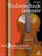 Violintechnik Intensiv 3