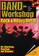 Band Workshop - Rock + Heavy Metal