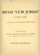 Messe Cum Jubilo Op 11 A Une Voix