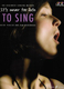 It's Never Too Late To Sing