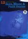 12 Medium Easy Jazz Blues + Funk Etudes