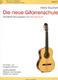 Die Neue Gitarrenschule 1 - Neuausgabe