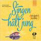 Singen Haelt Jung