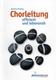 Chorleitung Effizient und Lebensnah