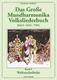 Das Grosse Mundharmonika Volksliederbuch 2