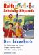 Das Ideenbuch - Rolfs Neue Schulweg Hitparade