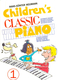 Childrens Classic Piano 1