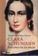 Clara Schumann, ein Leben Fuer die Musik