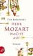 Herr Mozart Wacht Auf