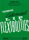 Advanced Lip Flexibilities