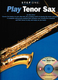 Play Tenor Sax