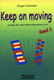 Keep On Moving - Schule 3