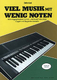 Viel Musik Mit Wenig Noten - Spielbuch 2