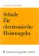 Schule Fuer Elektronische Heimorgel 1