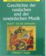 Geschichte der Russ. U. D. Sowjetischen Musik Bd 2