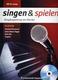 Singen + Spielen - Songbegleitung Am Klavier