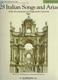 28 Italian Songs + Arias Of The 17th + 18th Centuries -