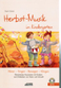 Herbst Musik Im Kindergarten