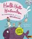 Halli Hallo Halunken - Das Liederbuch Für Die Allerkleinsten