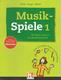 Musikspiele - 99 Spiele Rund Um Den Musikunterricht