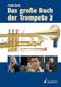 Das Grosse Buch Der Trompete 2