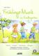 Frühlings - Musik Im Kindergarten