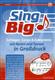 Sing Big