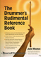 Drummer's Rudimental Reference Book