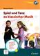 Spiel und Tanz Zu Klassischer Musik