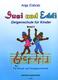 Susi + Eddi 3 - Geigenschule Fuer Kinder