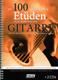 Die 100 Wichtigsten Etueden Fuer Klassische Gitarre