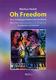 Oh Freedom - Eine Gospelgeschichte Mit Viel Musik