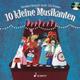 10 Kleine Musikanten