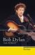 Bob Dylan Von A Bis Z