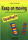 Keep On Moving - Spielheft