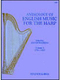 Anthology Of English Music For The Harp 3 (1750-1800)
