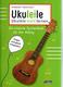 UKULEILE - Ukulele leicht lernen