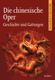 Die Chinesische Oper