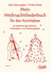 Mein Weihnachtsliederbuch Fuer