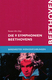 Die 9 Sinfonien Beethovens - Werkeinfuehrung