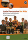 Latin Percussion For Kids